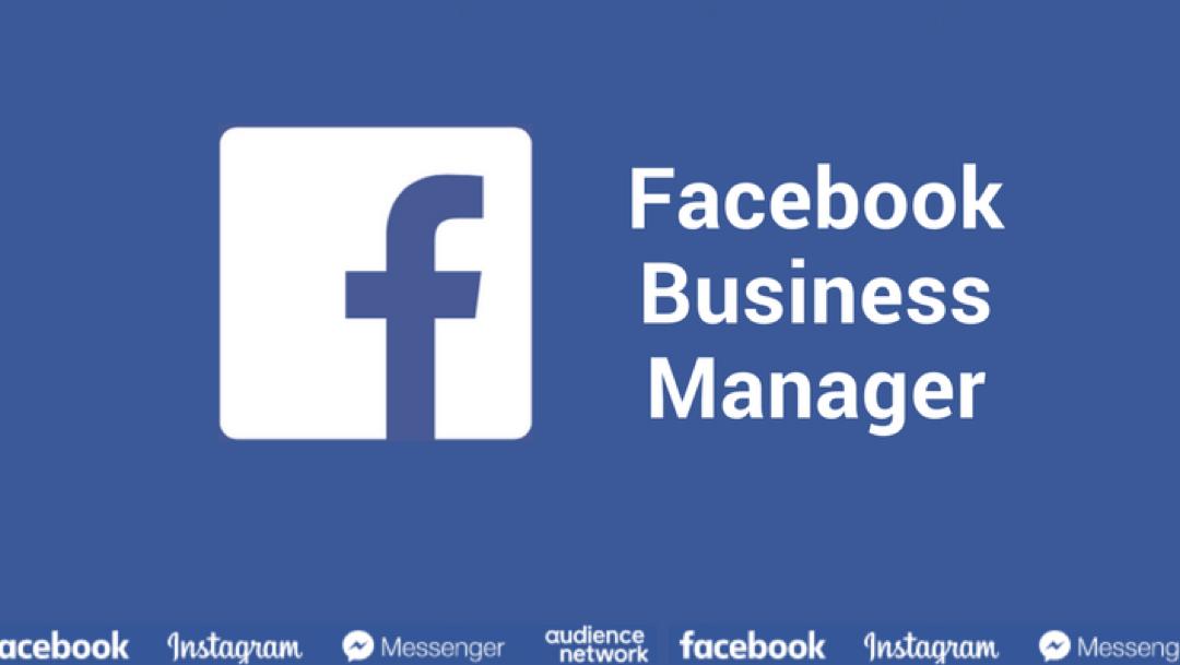 Facebook : gérer ses pages avec le Business Manager